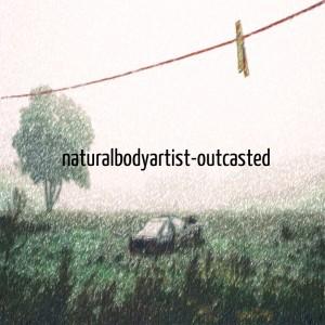 outcasted
